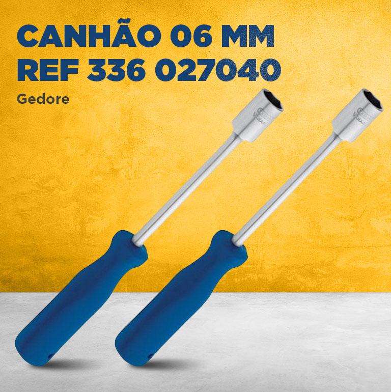 Canhão 06 Mm Ref 336 027040 Gedore